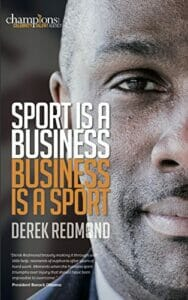 Sport Is A Business - Business Is A Sport